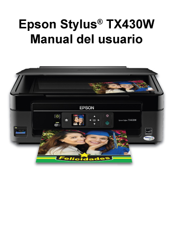 manual del usuario de la epson stylus tx430w rh files support epson com epson powerlite 430 manual epson nx430 manual pdf